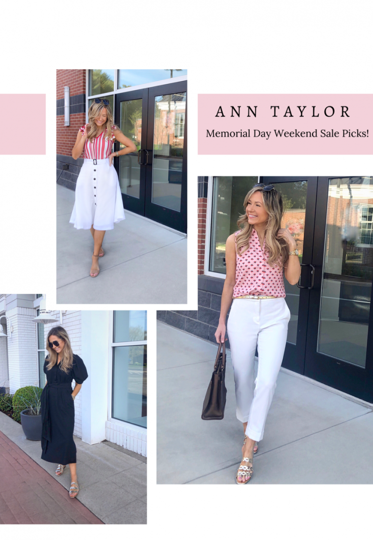 Ann Taylor Memorial Day Weekend Sale Picks!