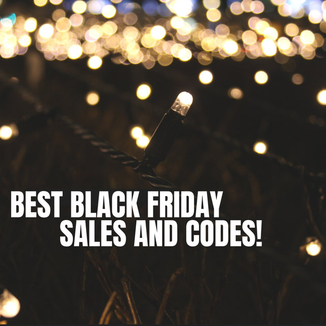 Best Black Friday Sales and Codes!