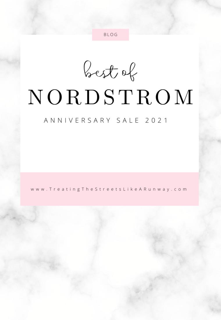 Best of Nordstrom Anniversary Sale 2021
